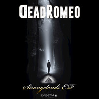 DeadRomeo - Strangelands