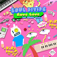 Soul Divide - Rave Love