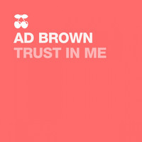 Ad Brown - Trust in Me