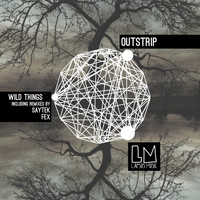 Outstrip - Wild Things