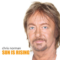 Chris Norman - Sun Is Rising