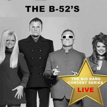 The B-52's - Big Bang Concert Series: The B-52's (Live)