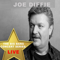 Joe Diffie - Big Bang Concert Series: Joe Diffie (Live)
