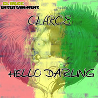 Clarce - Hello Darling