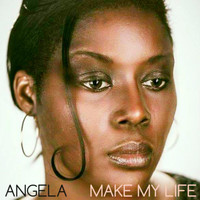 Angela - Make My Life