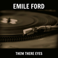 Emile Ford - Them There Eyes