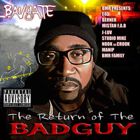 Bavgate - The Return of the Badguy (Explicit)