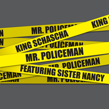 Sister Nancy - Mr. Policeman (feat. Sister Nancy)