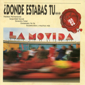 Various Artists - Dónde estabas tu... en el 82?