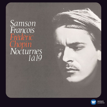 Samson François - Chopin: Nocturnes Nos.1-19 (2011 Remastered Version)