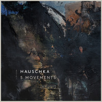 Hauschka - 5 Movements