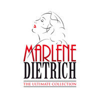 Marlene Dietrich - The Ultimate Collection