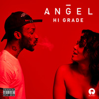 Angel - Hi Grade (Acoustic [Explicit])