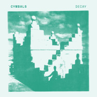 Cymbals - Decay
