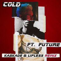 Maroon 5 - Cold (Kaskade & Lipless Remix [Explicit])