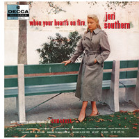 Jeri Southern - When Your Heart's On Fire
