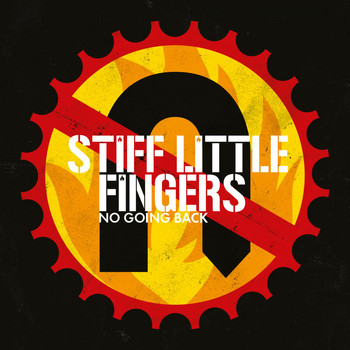 Stiff Little Fingers - No Going Back (Reissue 2017 - Bonus Tracks Only [Explicit])