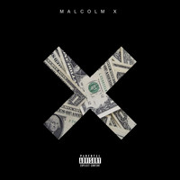 Malcolm X - Onez Everywhere