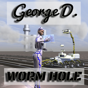 George D - Worm Hole