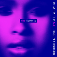 Jennifer Hudson - Remember Me (The Remixes)