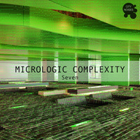 Various Artists - Micrologic Complexity Seven - A Deep Minimalistic House Cosmos