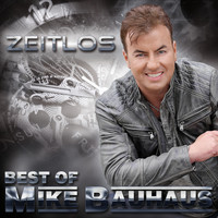 Mike Bauhaus - Zeitlos - Best of