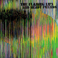 The Flaming Lips - The Flaming Lips and Heady Fwends (Explicit)