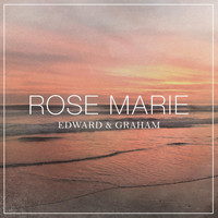 Edward & Graham - Rose Marie
