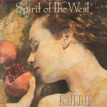 Spirit of the West - Faithlift
