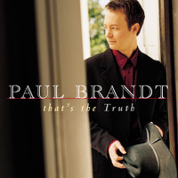 Paul Brandt - That's The Truth
