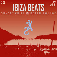 Ibiza Beats - Ibiza Beats Volume 7 (Sunset Chill & Beach Lounge)