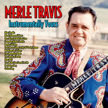 Merle Travis - Instrumentally Yours