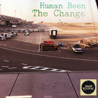 Human Been - The Change