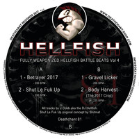 Hellfish - Fully Weaponized Hellfish Battle Beats Vol 4