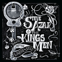 Steve Azar and The Kings Men - Down at the Liquor Store