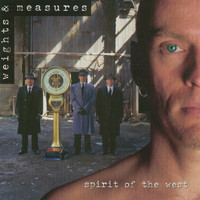 Spirit of the West - Weights & Measures