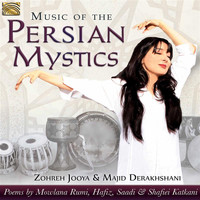 Zohreh Jooya - Music of the Persian Mystics