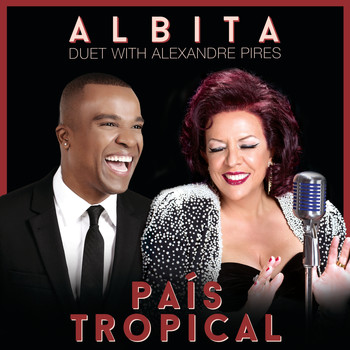 Albita and Alexandre Pires - País Tropical
