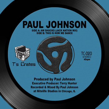 Paul Johnson - Aw Shucks (Jack Nation Mix) / This Is How We Dance
