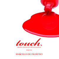 Marcello De Francisci - Touch (Motion Picture Soundtrack)