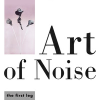 Art Of Noise - The First Leg