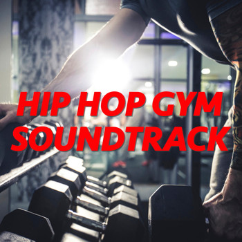 Various Artists - Hip Hop Gym Soundtrack