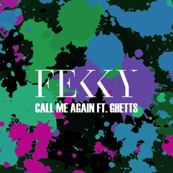 Fekky - Call Me Again