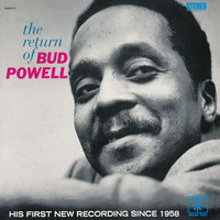 Bud Powell - The Return Of Bud Powell