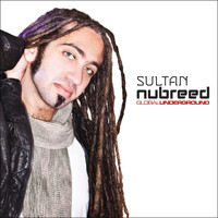 Sultan - Global Underground: Nubreed 8 - Sultan