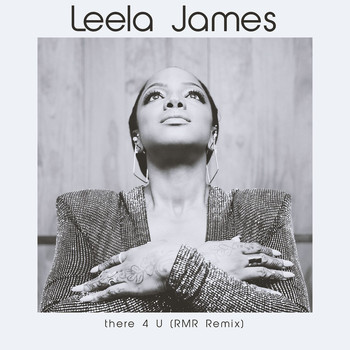 Leela James - There 4 U (RMR Remix)
