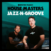 Jazz-N-Groove - Defected Presents House Masters - Jazz-N-Groove
