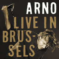 Arno / - Live in Brussels