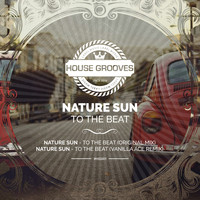 Nature Sun - To The Beat