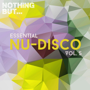 Various Artists - Nothing But... Essential Nu-Disco, Vol. 5